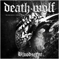"DEATH WOLF - Bloodscent [Ltd.7""] (EP)"