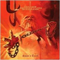 DENNER/SHERMANN - Satan´s Tomb [FLAME SPLATTER] (MLP)