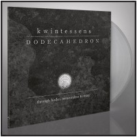 DODECAHEDRON - kwintessens [CLEAR] (DLP)
