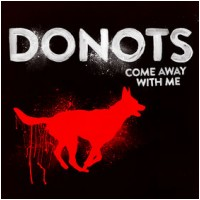 """DONOTS - Come Away With Me [RSD 7""""] (EP)"""