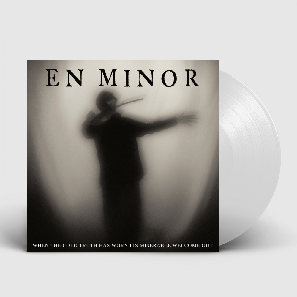 EN MINOR - When The Cold Truth Has Worn Its Miserable Welcome Out [CLEAR] (LP)