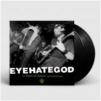 EYEHATEGOD - 10 Years Of Abuse (And Still Broke) [BLACK] (DLP)
