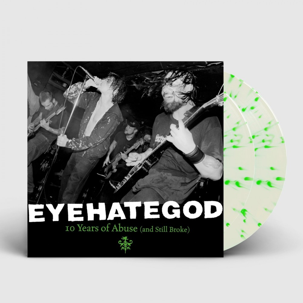 EYEHATEGOD - 10 Years Of Abuse (And Still Broke) [CLEAR/GREEN] (DLP)