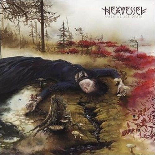 HEXVESSEL - When We Are Death [BLACK] (LP)