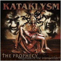 KATAKLYSM - The Prophecy - Stigmata Of The Immaculate (LP)