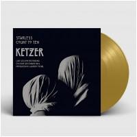 "KETZER - Starless/Count To Ten [GOLDEN 7""] (EP)"