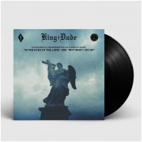 "KING DUDE - In The Eyes Of The Lord / Why Must I Go On [BLACK 7""] (EP)"