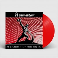 KOMMANDANT - The Architects Of Extermination [RED] (LP)