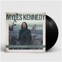 MYLES KENNEDY - The Ides Of March [BLACK] (DLP)
