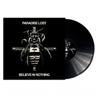 PARADISE LOST - Believe in nothing [BLACK] (LP)