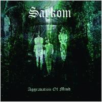 SARKOM - Aggravation Of Mind (DLP)