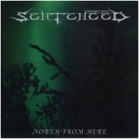 SENTENCED - North From Here [BLACK] (LP)