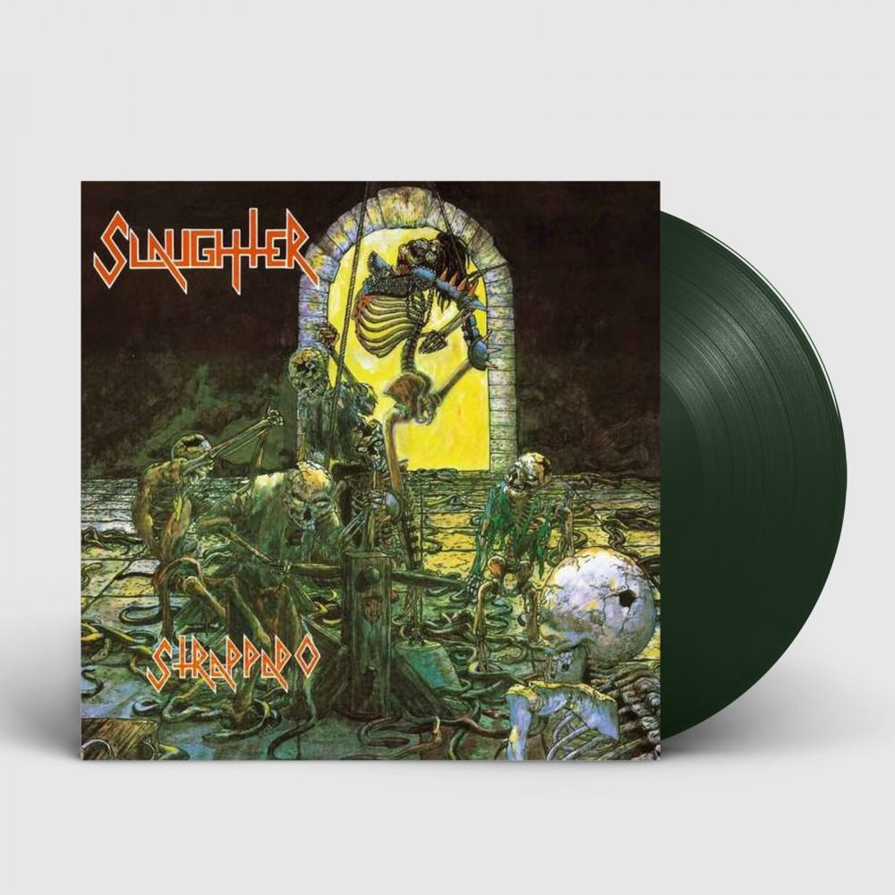 SLAUGHTER - Strappado [GREEN] (LP)
