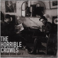 """THE HORRIBLE CROWES - I Witnessed A Crime / Blood Loss [RSD 7""""] (EP)"""