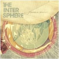 THE INTERSPHERE - Hold On, Liberty! [2-LP+CD] (DLP)