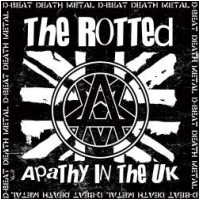"""THE ROTTED - Apathy In The UK [Ltd. 7""""] (EP)"""