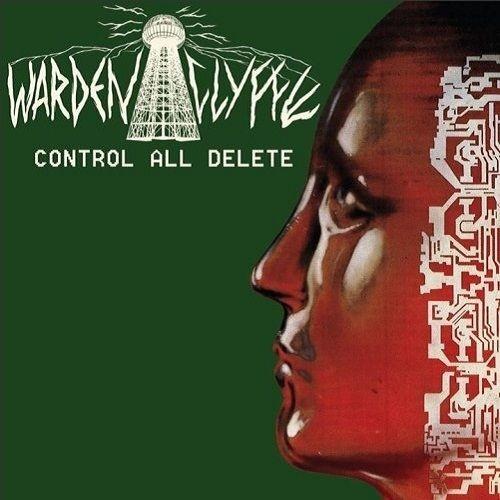 WARDENCLYFFE - Control All Delete (LP)