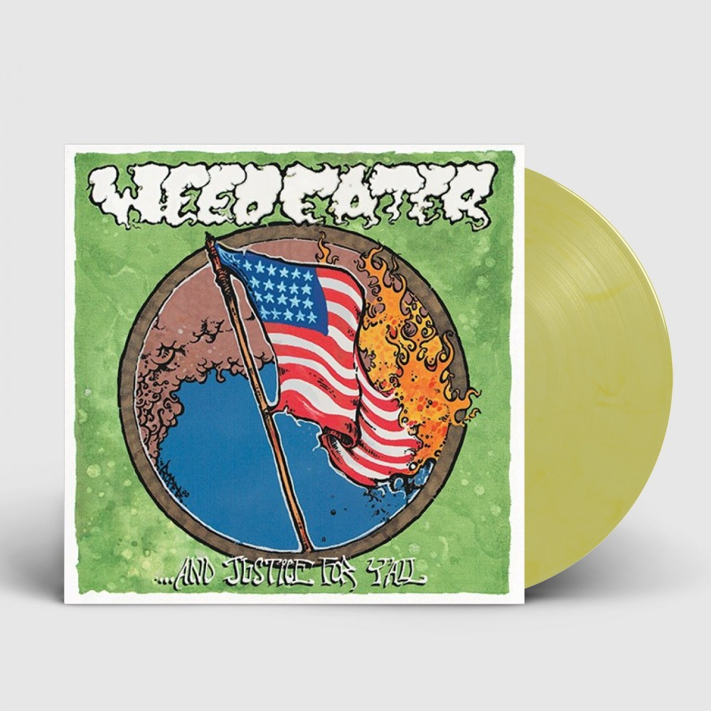 WEEDEATER - ...And Justice For Y'All [YELLOW] (LP)