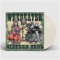 WEEDEATER - Sixteen Tons [BONE WHITE] (LP)