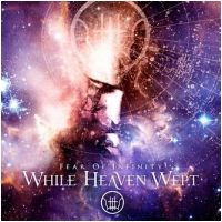 WHILE HEAVEN WEPT - Fear Of Infinity [2-LP] (DLP)